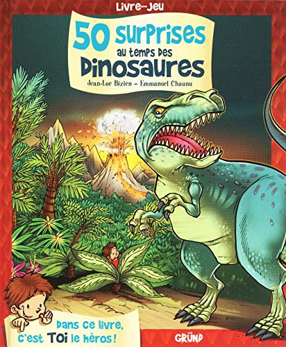 Grund - 50 surprises au temps des dinosaures - French edition