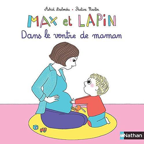 Nathan - Max et lapin, dans le ventre de maman