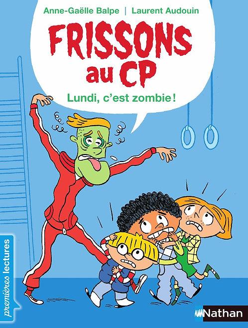 Nathan - Frissons au CP - Le Lundi c'est zombie ! - French edition