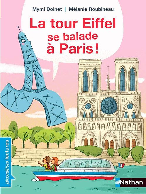 Nathan - La Tour Eiffel se balade à Paris - French edition
