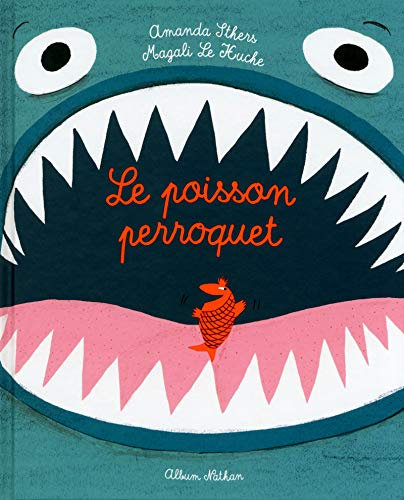 Nathan - Le poisson perroquet - French edition