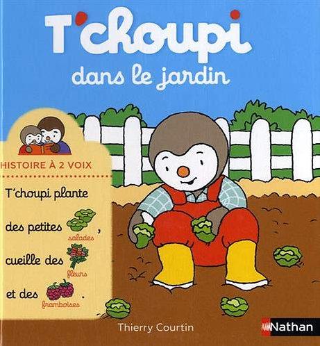 Nathan - T'choupi dans le jardin