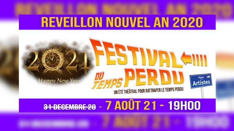 Festival du Temps Perdu - Nouvel An - Théâtre en Mode Camping + Repas (07-08)