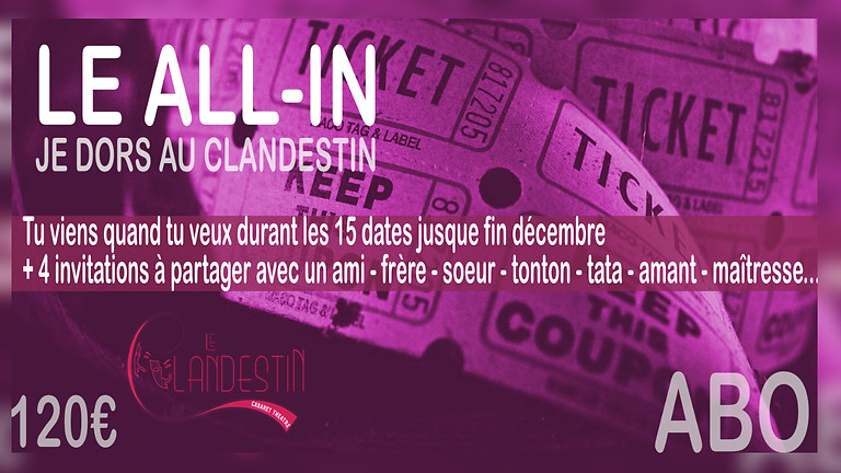 "L'Abonnement Clandestin ""All-In"" Saison Hiver 2021"