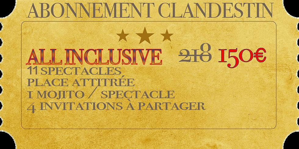 """L'Abonnement Clandestin """"All Inclusive"""" Automne 2019"""