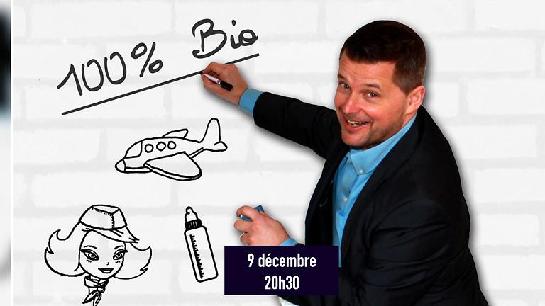 """""""100% Bio"""" - Maxime Thierry - Humour"""