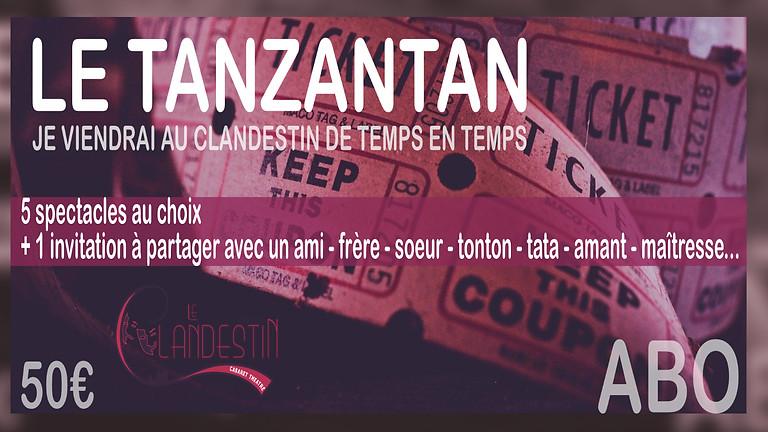 """L'Abonnement Clandestin """"TanZanTan"""" Saison Hiver 2021"""