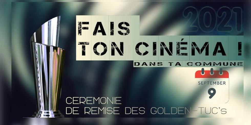 """COMPLET - Festival """"Fais Ton Cinéma"""" - Cérémonie de Remise des Golden Tuc's 2021"""