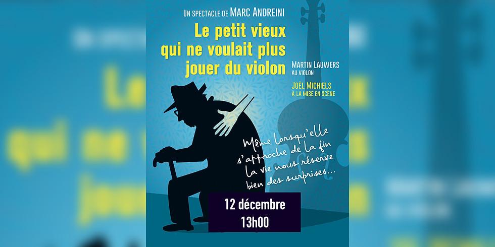 """""""Le Petit Vieux qui ne voulait plus jouer du Violon"""" - Brunch Théâtral... ou pas"""