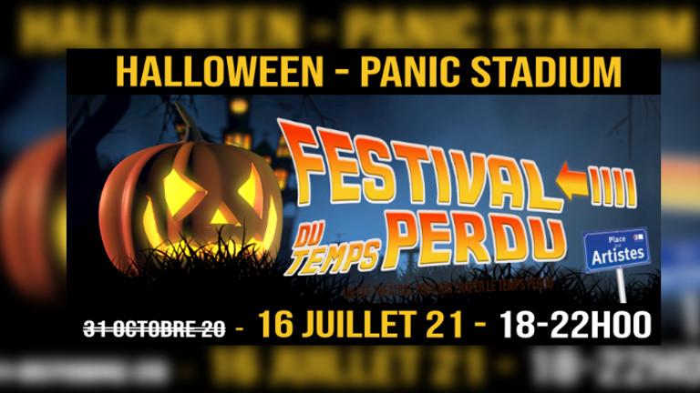 Le 16/07 à 18h00 - Festival du Temps Perdu - HALLOWEEN - Panic Stadium - Parcours Théâtral