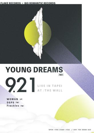 出演確認!FLAKE RECORDS × BIG ROMANTIC RECORDS presents:「YOUNG DREAMS live in Taipei」