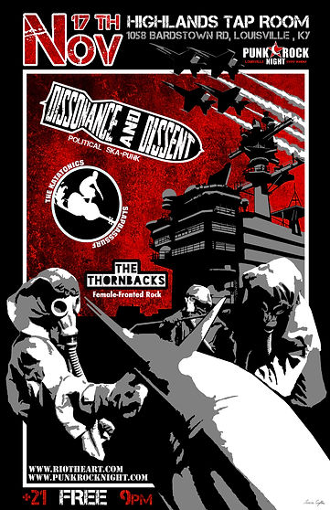 November 17th, 2019 Concert Poste. Punk Rock Night Louisville Presents: Dissonance & Dissent (Political Ska-Punk), The Katatonics (Slapbass Surf), and The Thornbacks (Female Fronted Rock) at Highlands Tap Room. Post Apocalyptic street art, gas maks, aircraft carrier.