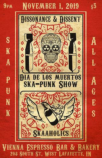 Dia de los muertos ska-punk concert poster. Vienna Espresso Bar & Bakery presents: Dissonane & Dissent (Political Ska-Punk), and Skaaholics (Latin, Ska, Punk, Rock, Fusion). November 1st, 2019, West Lafayette, Indiana. All-Ages