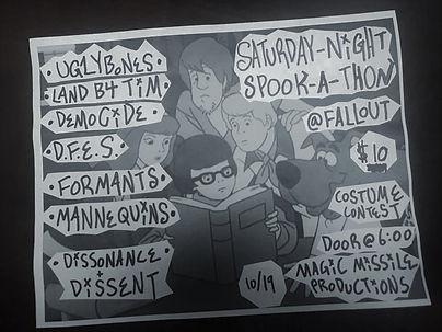 spookathon concert poster. Magic Missle Productions presents: Uglybones, Land Before Tim, Demogide, D.F.E.S, Formants, Mannequins, Dissonance & Dissent (Political Ska-Punk). Chicago, IL. October 10th, 2019.