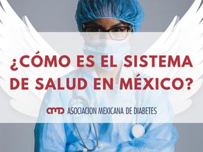 ¿Cómo es el Sistema de Salud en México?