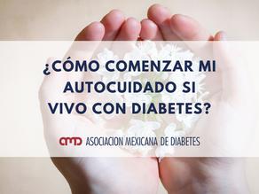 ¿Cómo comenzar mi autocuidado si vivo con diabetes?