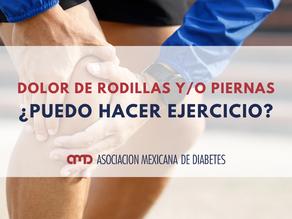 DOLOR DE RODILLAS Y/O PIERNAS ¿Puedo hacer ejercicio?