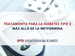 Tratamiento para la diabetes tipo 2: Más allá de la metformina.