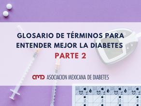 Glosario de términos para entender mejor la diabetes parte 2