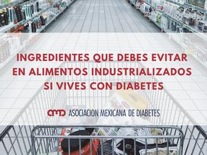 Ingredientes que debes evitar en alimentos industrializados si vives con diabetes