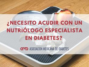 ¿Por qué necesito acudir con un nutriólogo especialista en diabetes?