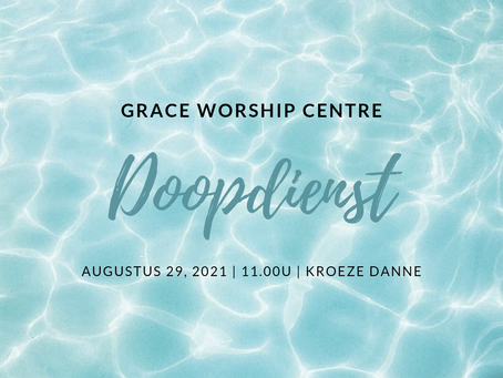 Doopdienst Grace Worship Centre!