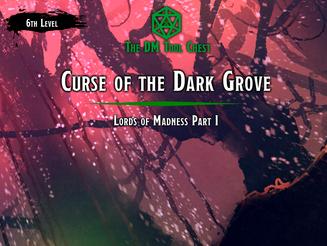 Curse of the Dark Grove