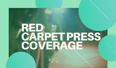 RED CARPET COVERAGE
