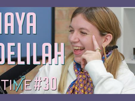 Ep. 30: Maya Delilah