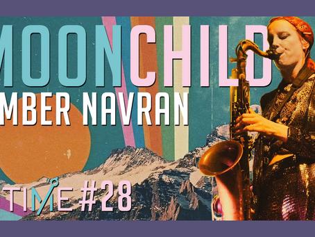 Ep. 28: Amber Navran (Moonchild)