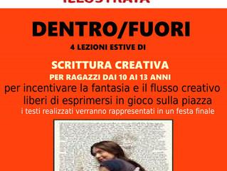 DENTRO/FUORI   4 lezioni estive di SCRITTURA CREATIVA