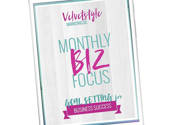 Monthly Biz Focus