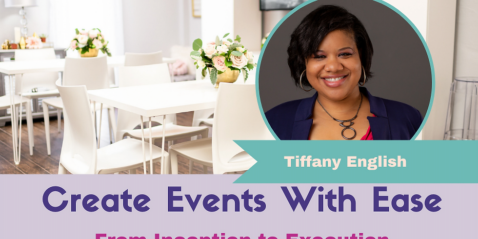 How to Create Events With Ease: From Inception to Execution