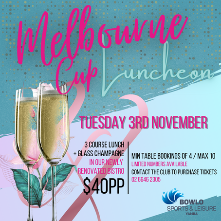MELBOURNE CUP LUNCHEON - 3rd November