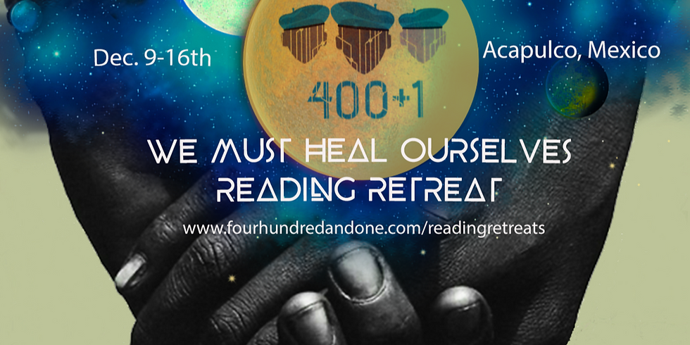 We Must Heal Ourselves Reading Retreat