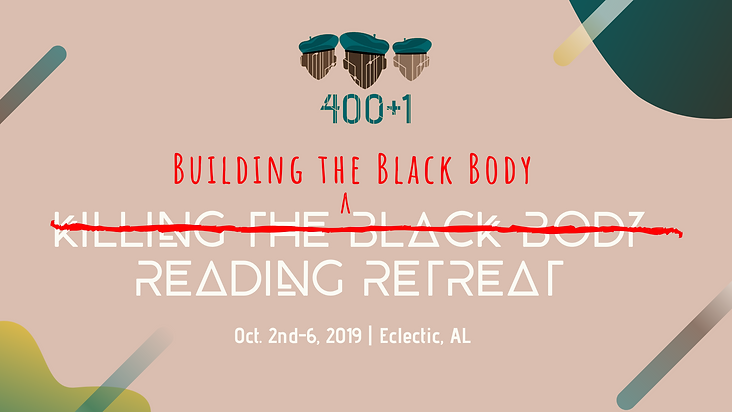Creating the Black Body Reading Retreat