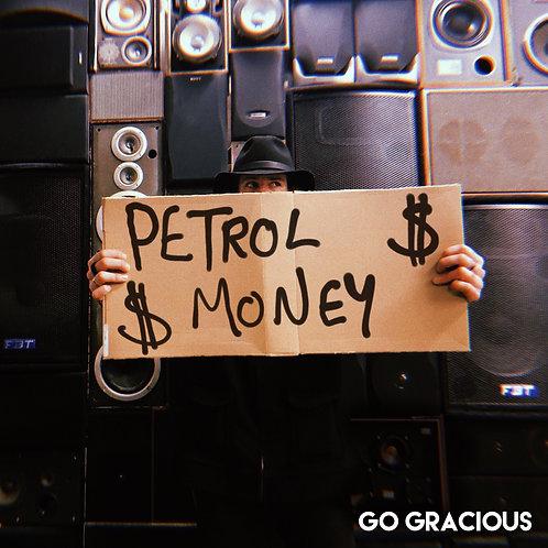 Go Gracious - Petrol Money - Digital Download