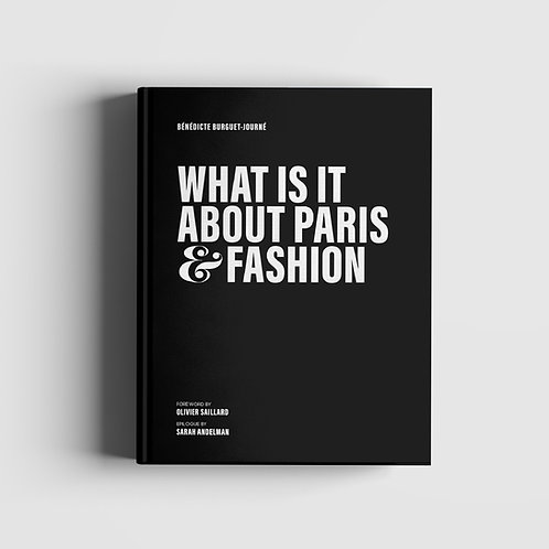 What is it about Paris & Fashion?
