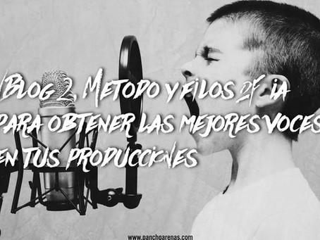 VBlog 2: Método y Filosofía para obtener las mejores voces en tus producciones