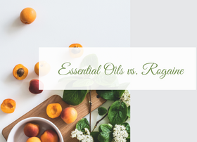 Essential Oils vs Rogaine