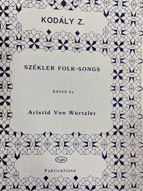 Kodaly: Szekler Folk Songs ed. Von Wurtzler