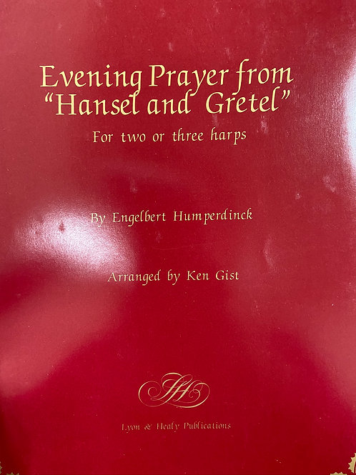Humperdinck: Evening Prayer from Hansel and Gretel arr. Gist