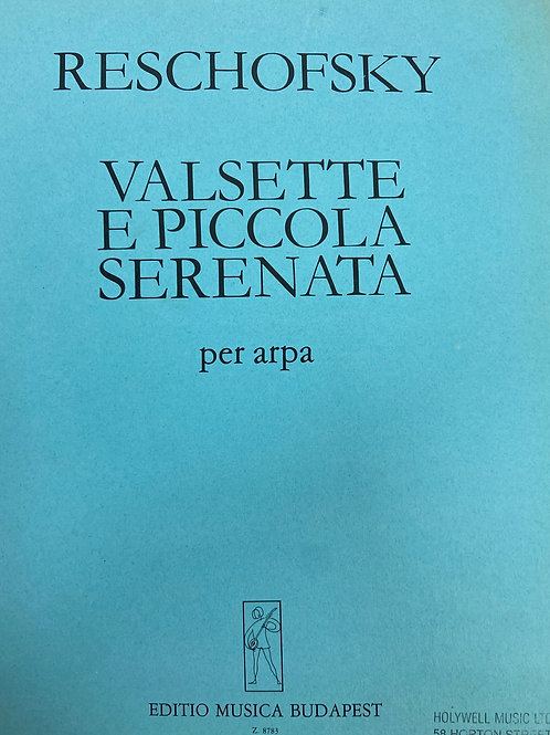 Reschofsky: Valsette e Piccola Serenata