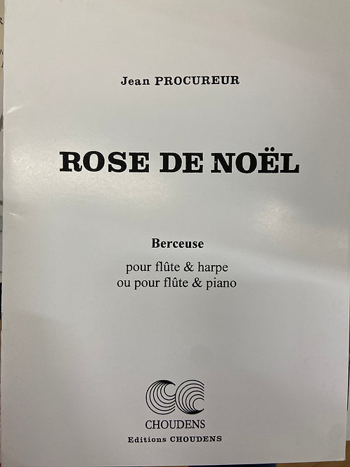 Procureur: Rose de Noel for flute and harp