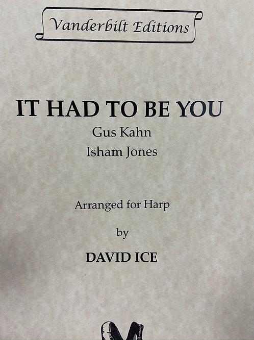 Kahn, Jones: It Had to be You arr. Ice