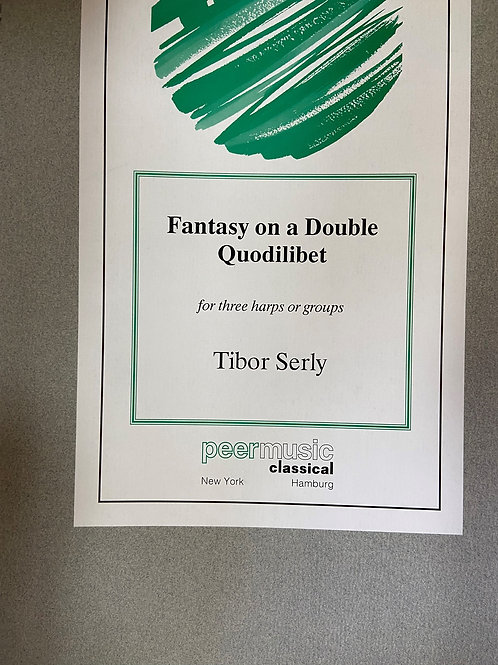 Serly: Fantasy on a Double Quodlibet for 3 harps