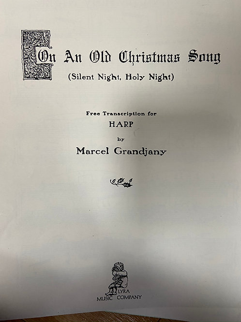Grandjany: On An Old Christmas Song (Silent Night)