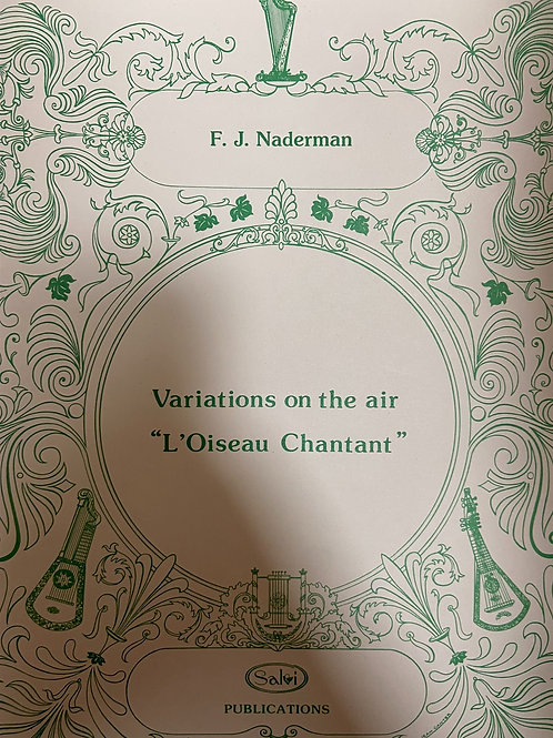 "Naderman: Variations on the air ""L'Oiseau Chantant"""