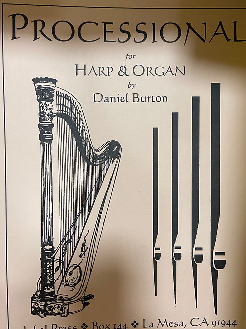 Burton: Processional Organ and Harp