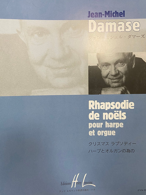 Damase: Rhapsodie de Noels for Harp and Organ